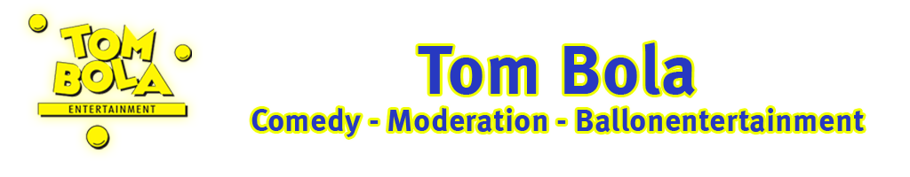 Tom Bola – Entertainment